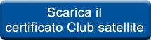 Scarica il certificato Club satellite